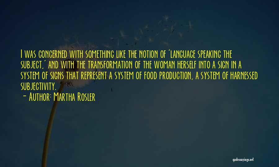Harnessed Quotes By Martha Rosler