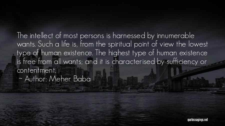Harnessed Quotes By Meher Baba