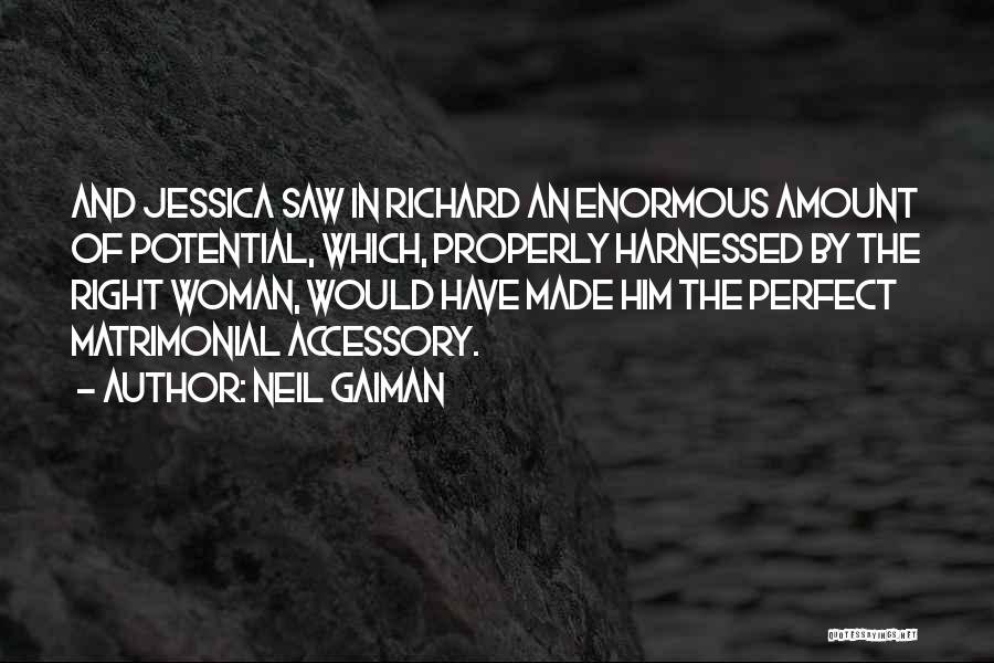 Harnessed Quotes By Neil Gaiman