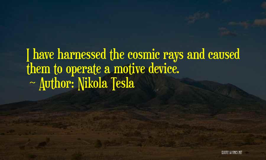 Harnessed Quotes By Nikola Tesla