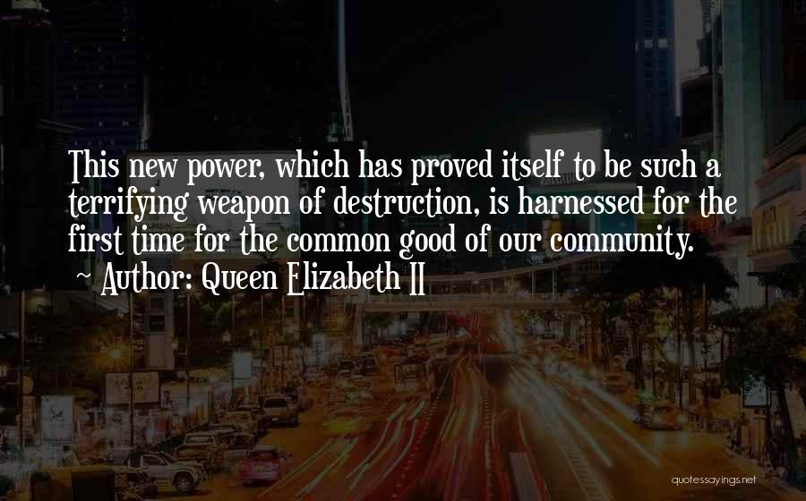 Harnessed Quotes By Queen Elizabeth II
