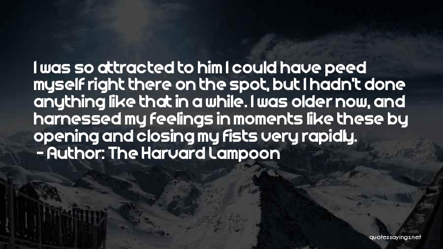 Harnessed Quotes By The Harvard Lampoon