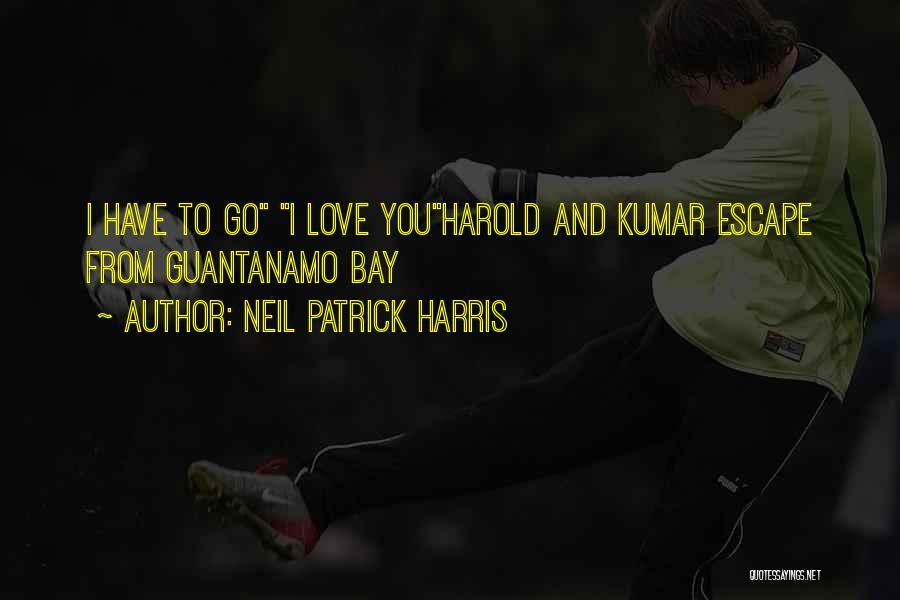 Harold And Kumar Escape From Guantanamo Bay Neil Patrick Harris Quotes By Neil Patrick Harris