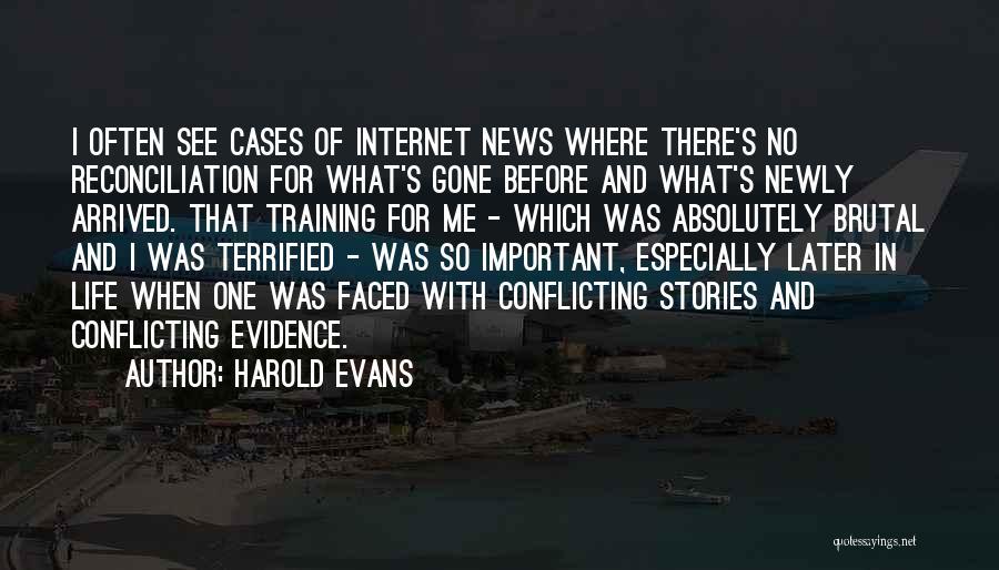 Harold Evans Quotes 1013564