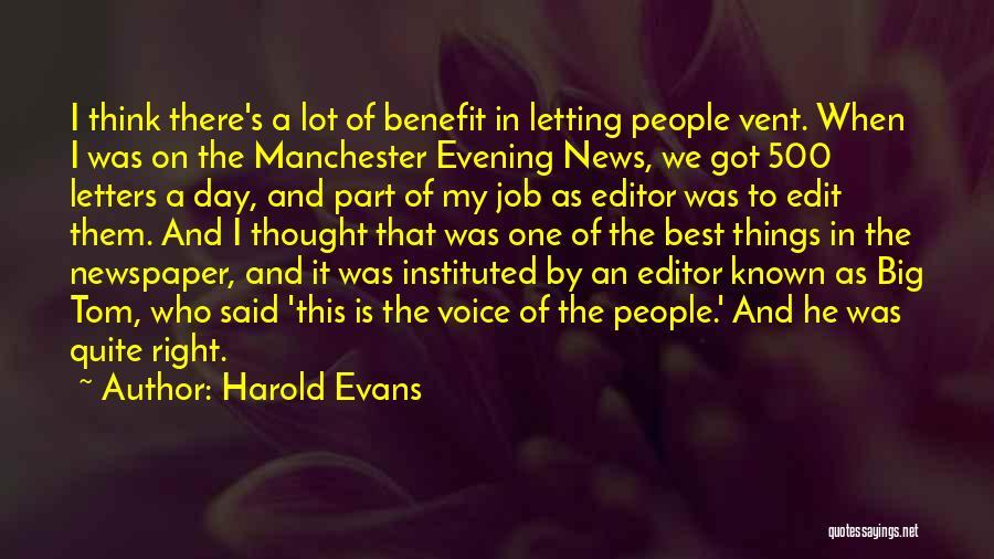 Harold Evans Quotes 1028939