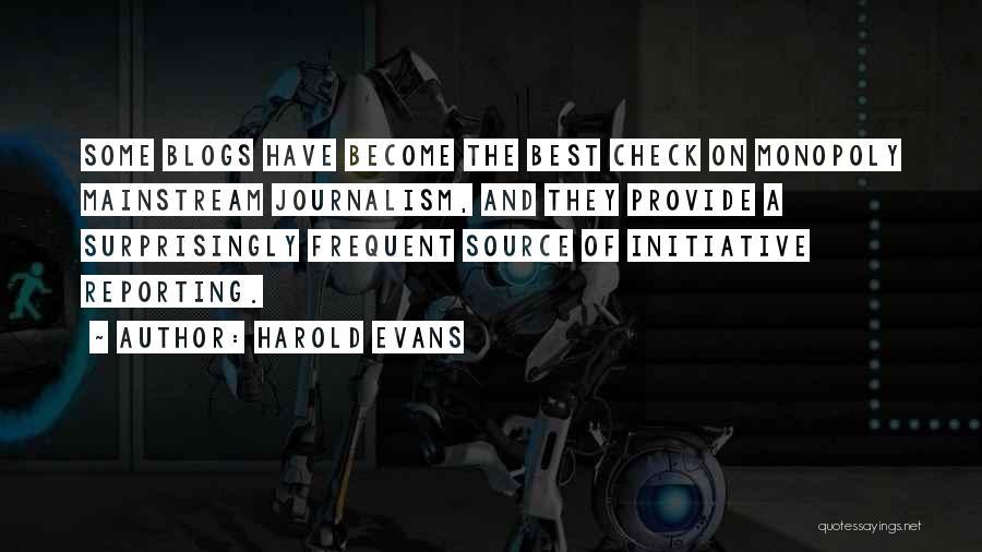 Harold Evans Quotes 1171940
