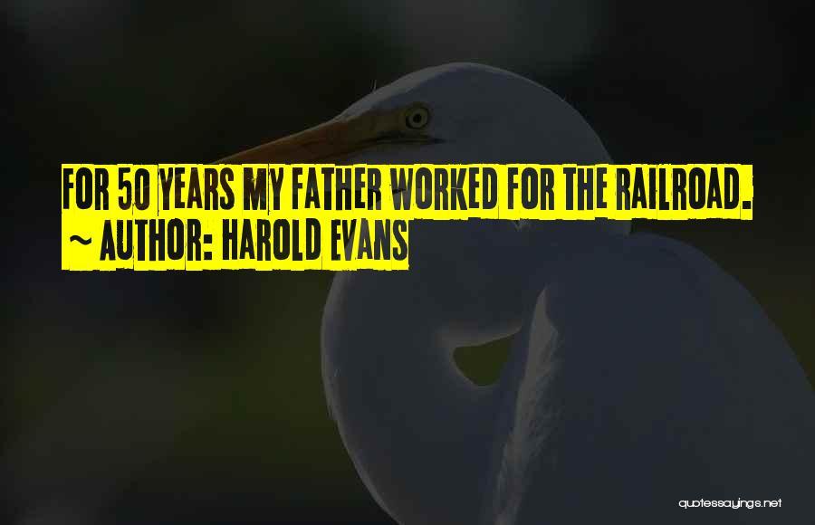 Harold Evans Quotes 1513177