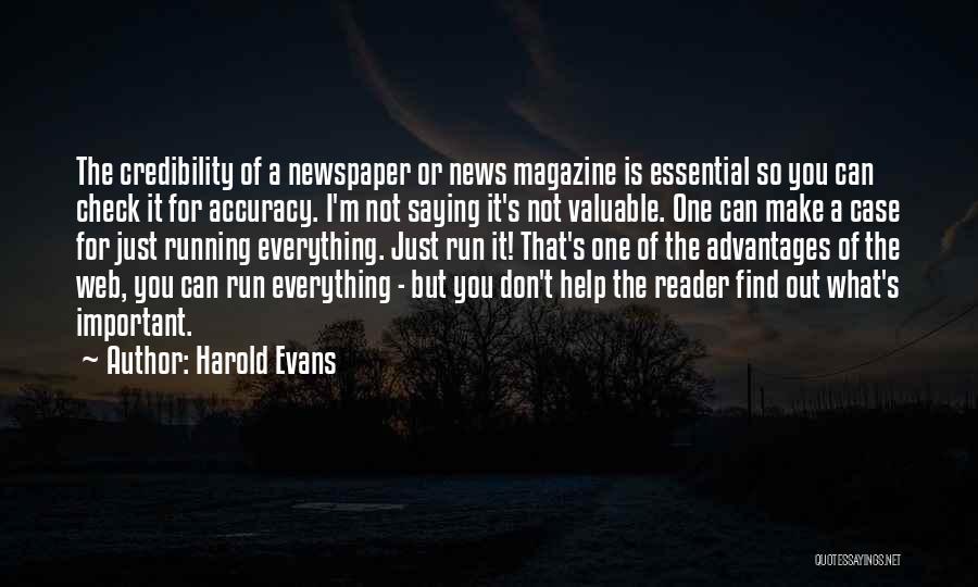 Harold Evans Quotes 1528012
