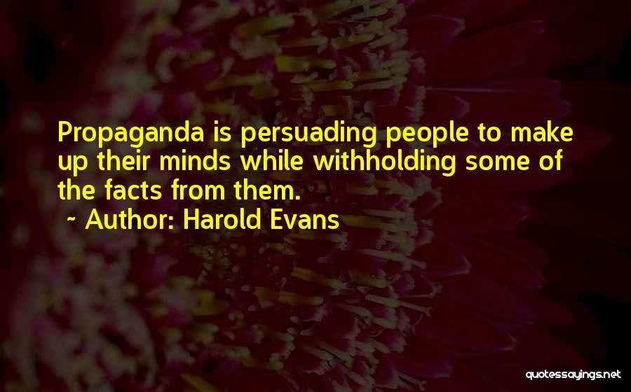Harold Evans Quotes 1581135