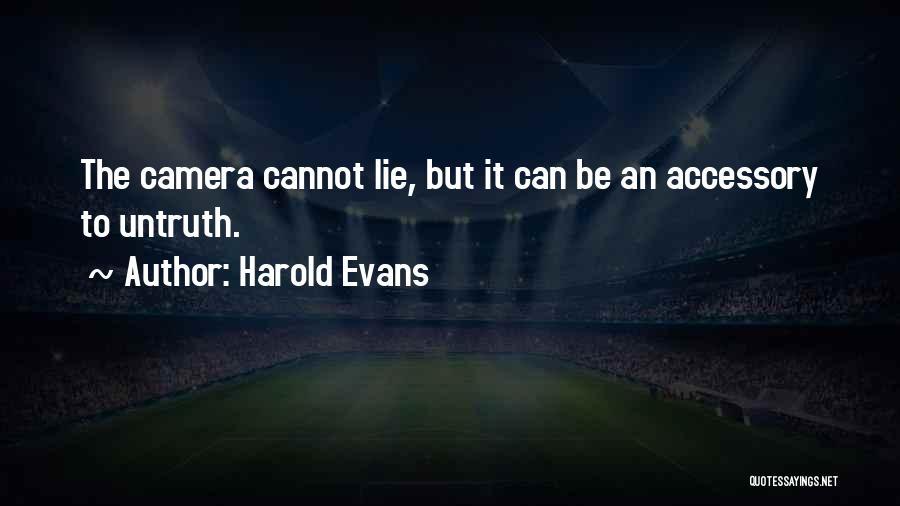 Harold Evans Quotes 1606464