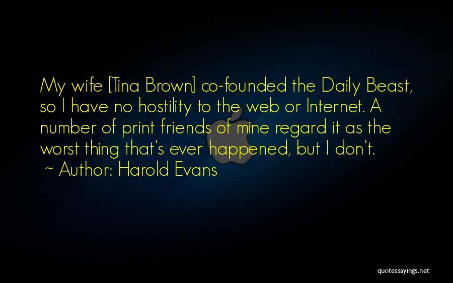 Harold Evans Quotes 1718473