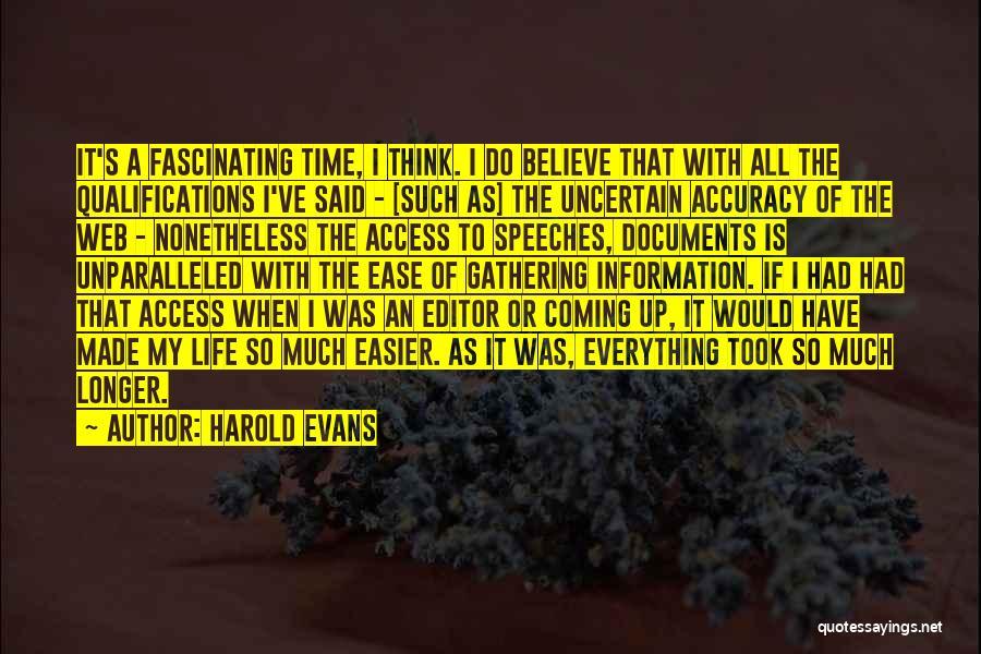 Harold Evans Quotes 1903407