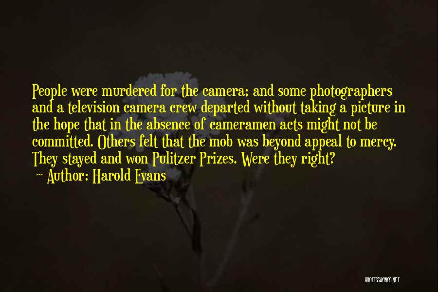 Harold Evans Quotes 206083
