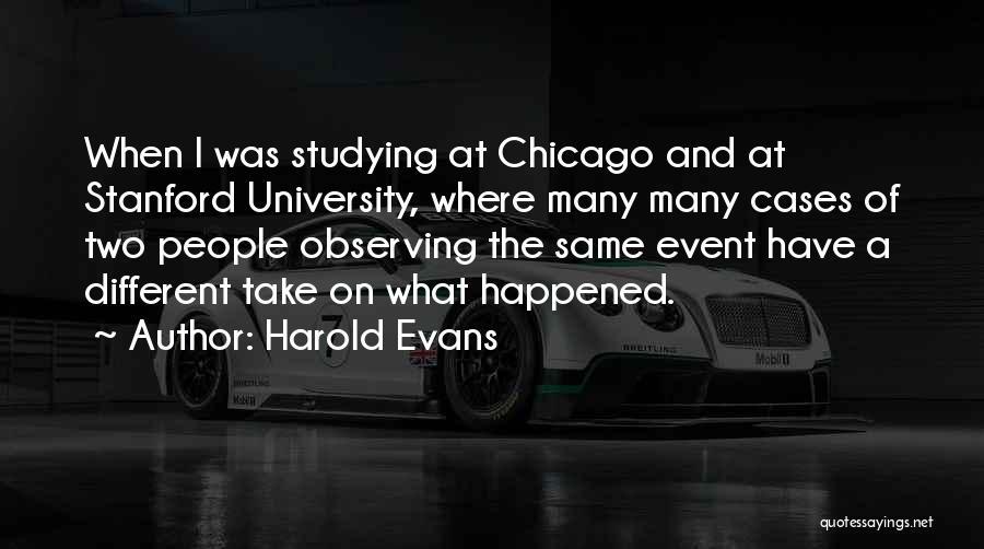 Harold Evans Quotes 2127842