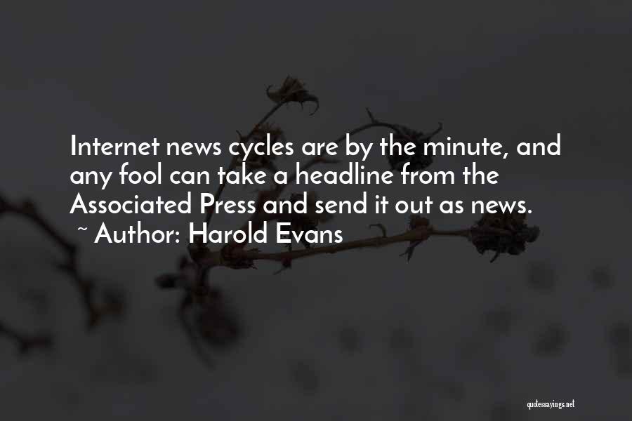 Harold Evans Quotes 2260472