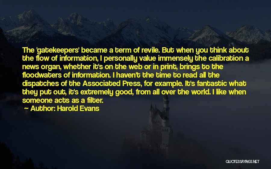 Harold Evans Quotes 473515
