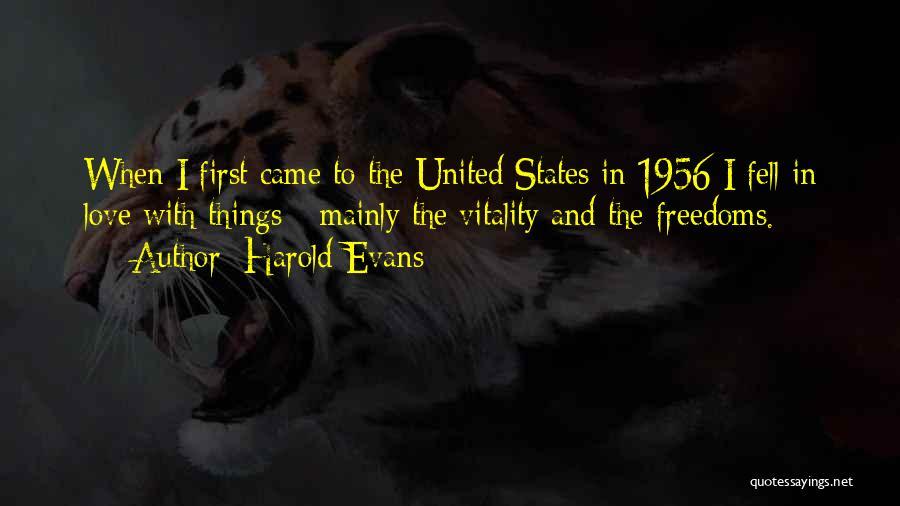 Harold Evans Quotes 741583