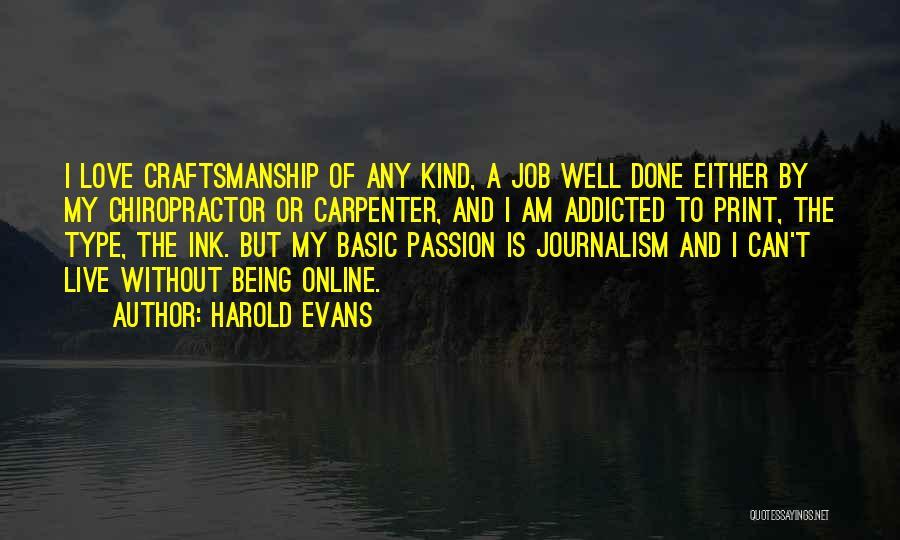 Harold Evans Quotes 757851