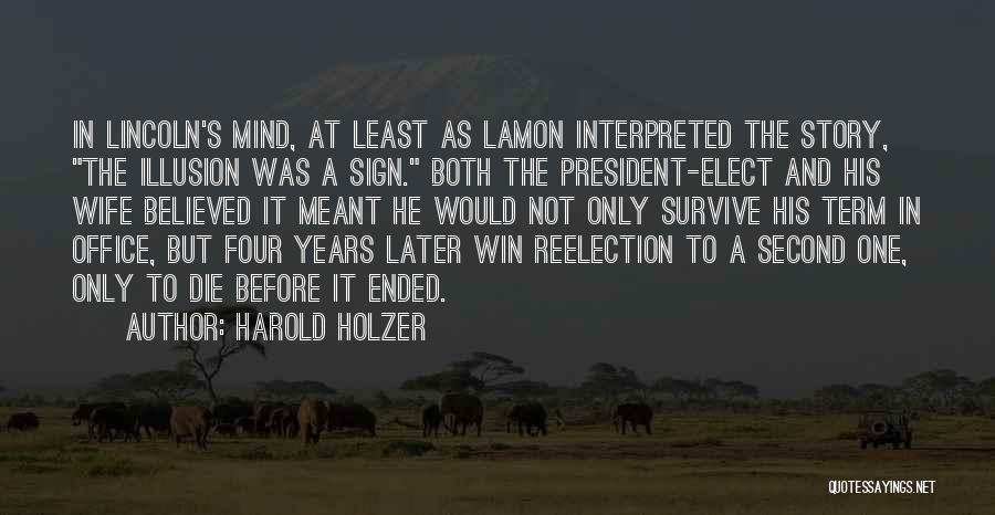 Harold Holzer Quotes 1039194