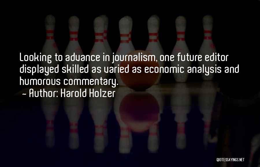 Harold Holzer Quotes 1056910