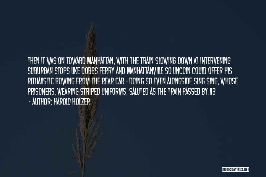 Harold Holzer Quotes 1092896