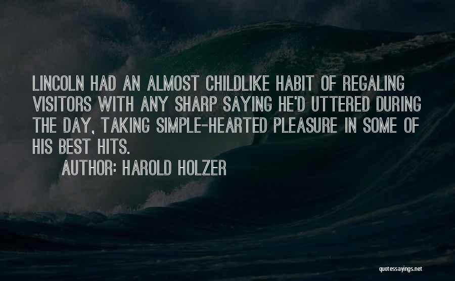 Harold Holzer Quotes 1158598