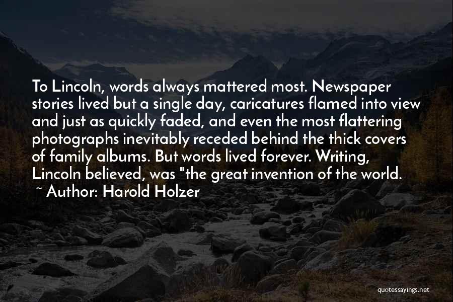 Harold Holzer Quotes 1166858