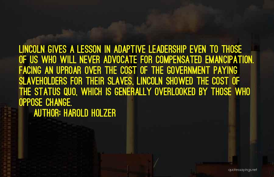 Harold Holzer Quotes 1287877