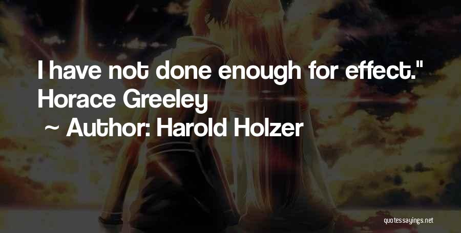 Harold Holzer Quotes 1380218