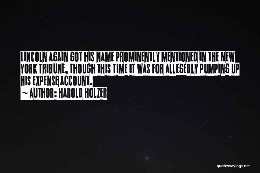 Harold Holzer Quotes 1408404