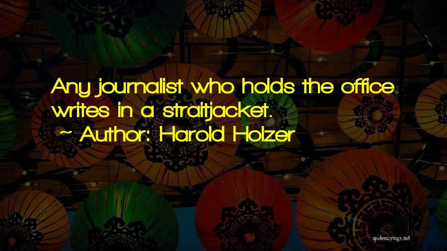 Harold Holzer Quotes 1581481