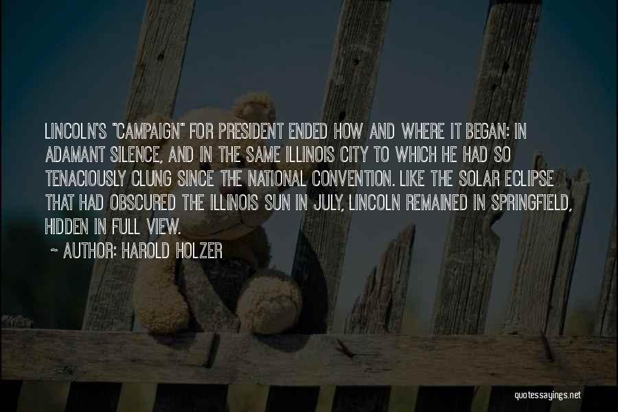 Harold Holzer Quotes 1582142