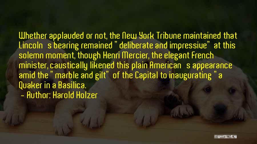 Harold Holzer Quotes 1636267