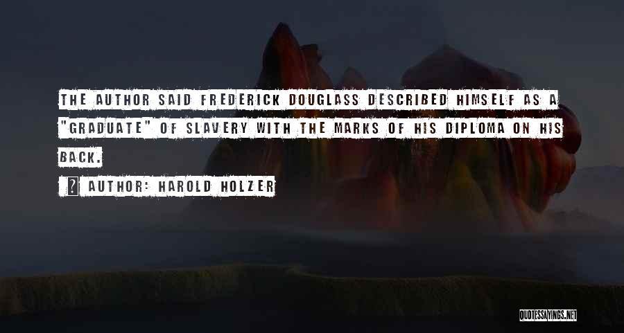 Harold Holzer Quotes 1698104