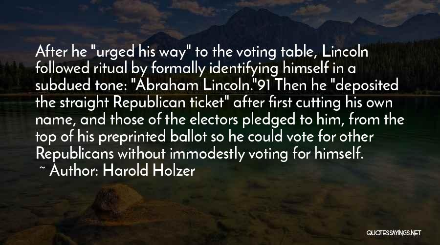 Harold Holzer Quotes 1949596
