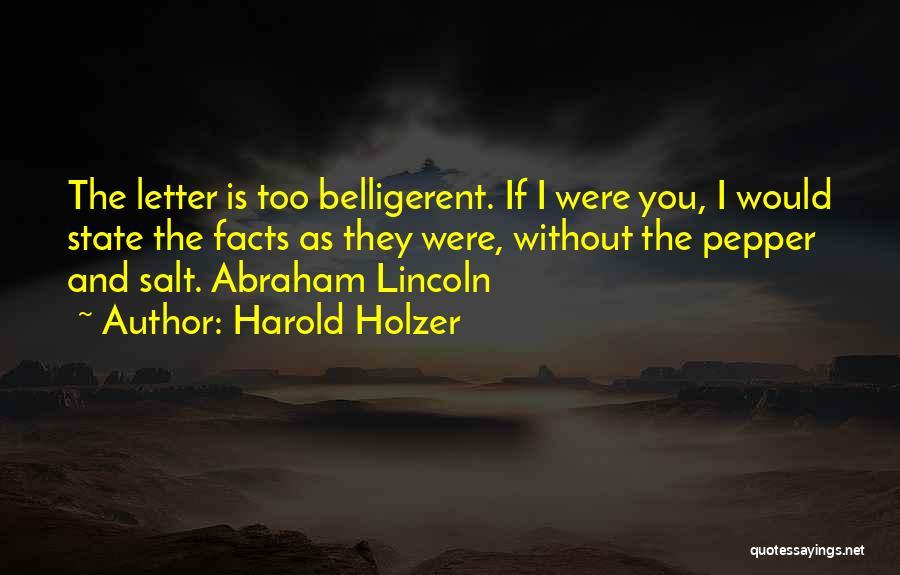 Harold Holzer Quotes 1977703