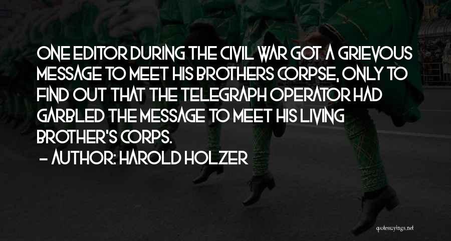 Harold Holzer Quotes 1994386