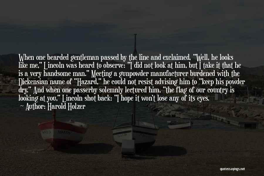 Harold Holzer Quotes 2152268