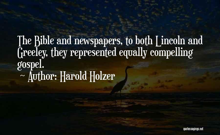 Harold Holzer Quotes 2195132