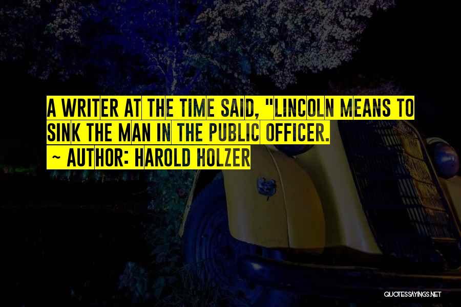 Harold Holzer Quotes 2198765