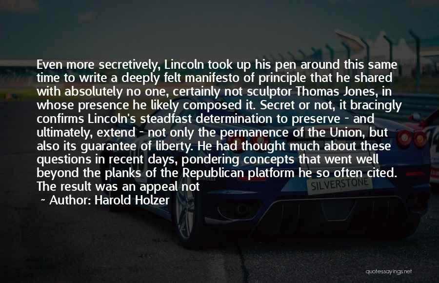 Harold Holzer Quotes 709090