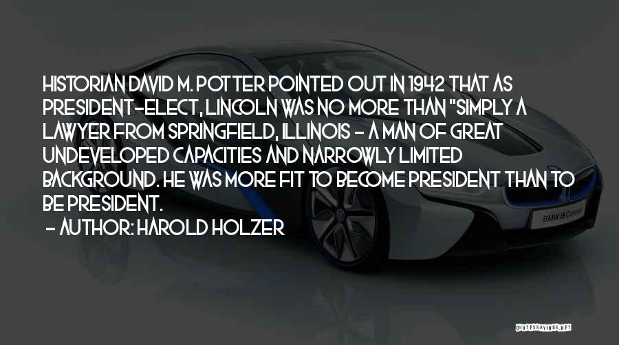 Harold Holzer Quotes 765086