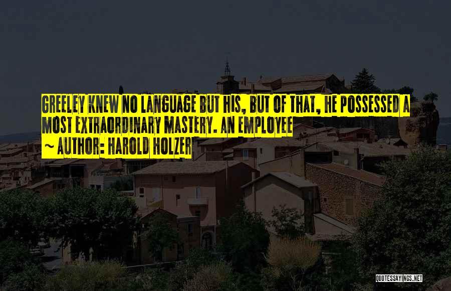 Harold Holzer Quotes 787991