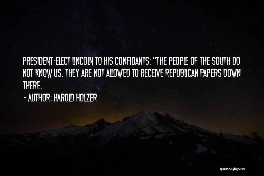 Harold Holzer Quotes 792156