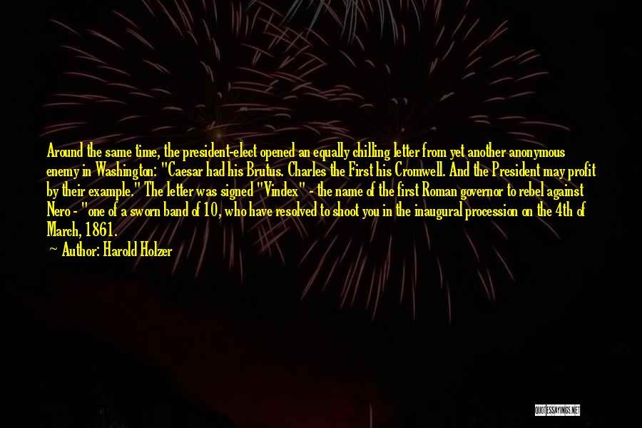 Harold Holzer Quotes 842571