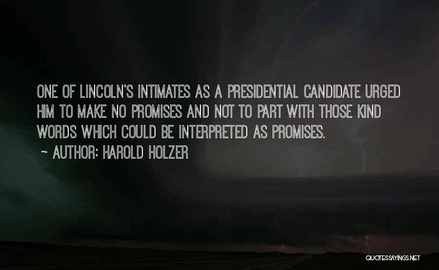 Harold Holzer Quotes 874590