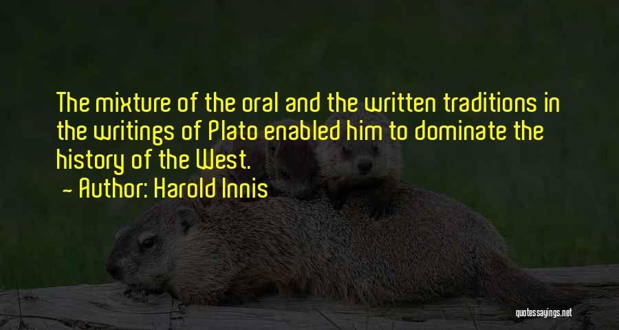 Harold Innis Quotes 1034064