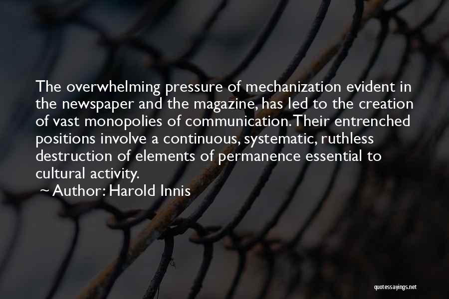 Harold Innis Quotes 1790841