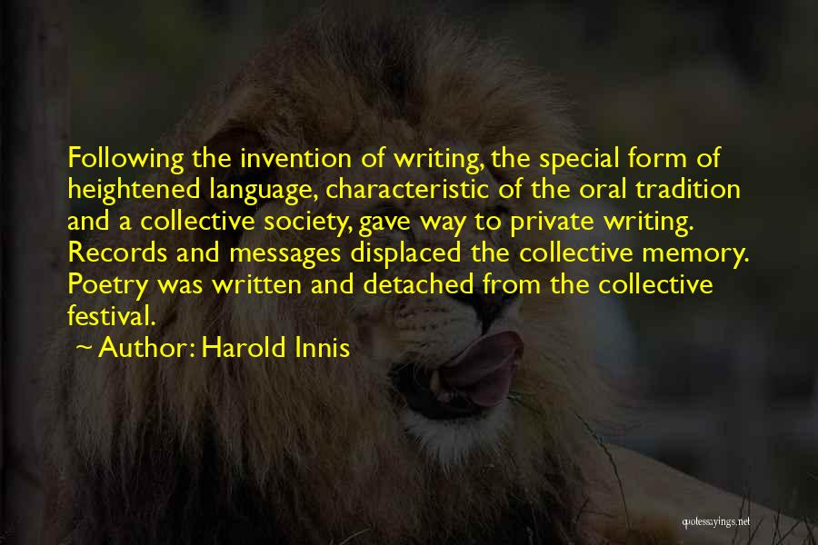 Harold Innis Quotes 2066646