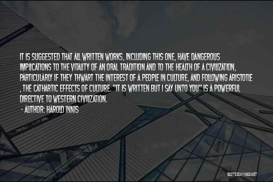 Harold Innis Quotes 2166997